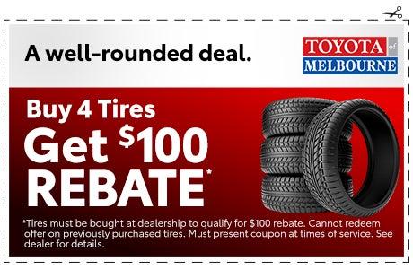 Toyota Tire Deals >> Buy 4 Tires Get 100 Rebate Toyota Of Melbourne Specials